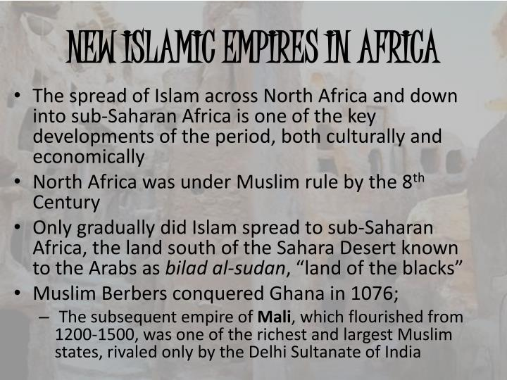 NEW ISLAMIC EMPIRES IN AFRICA