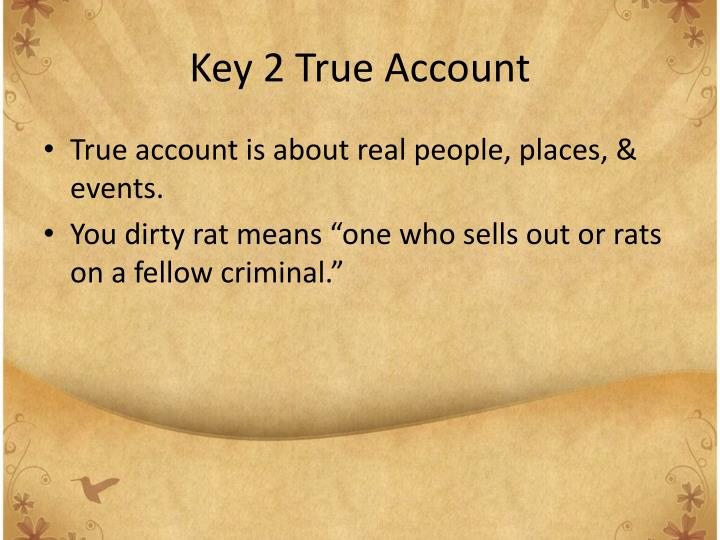 Key 2 true account