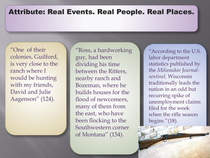 Attribute: Real Events. Real People. Real Places.
