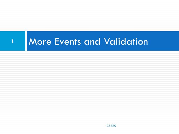 More events and validation