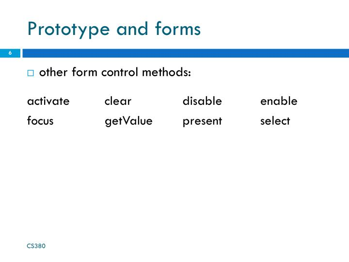 Prototype and forms