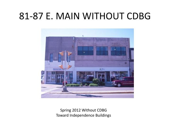 81 87 e main without cdbg
