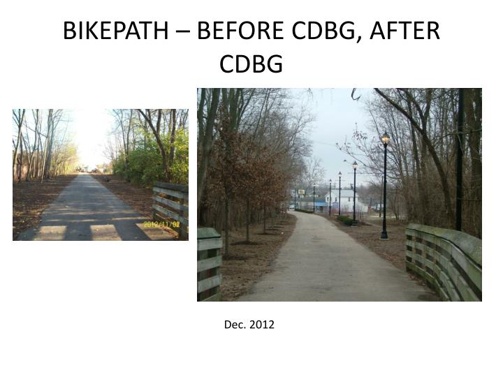 BIKEPATH – BEFORE CDBG, AFTER CDBG