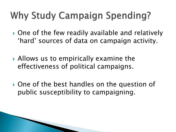 Why Study Campaign Spending?