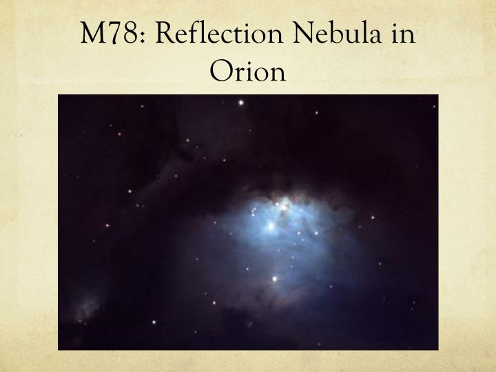 M78: Reflection Nebula in Orion
