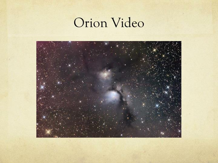 Orion video