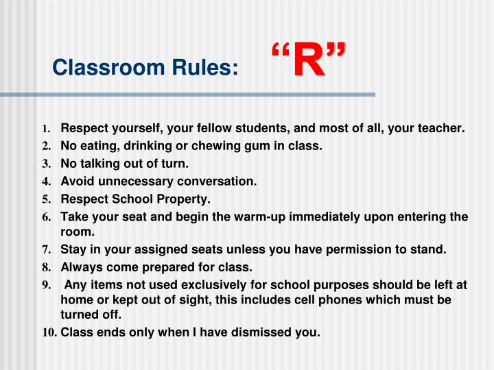 Classroom Rules: