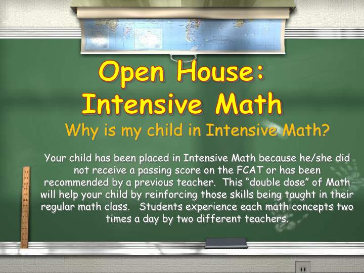 Open house intensive math