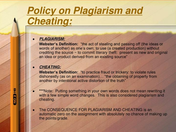 Policy on Plagiarism and Cheating: