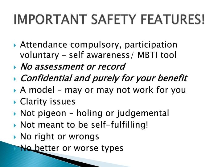 IMPORTANT SAFETY FEATURES!