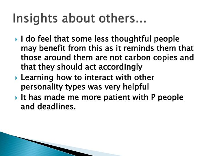 Insights about others...