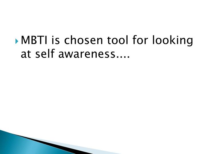 MBTI is chosen tool for looking at