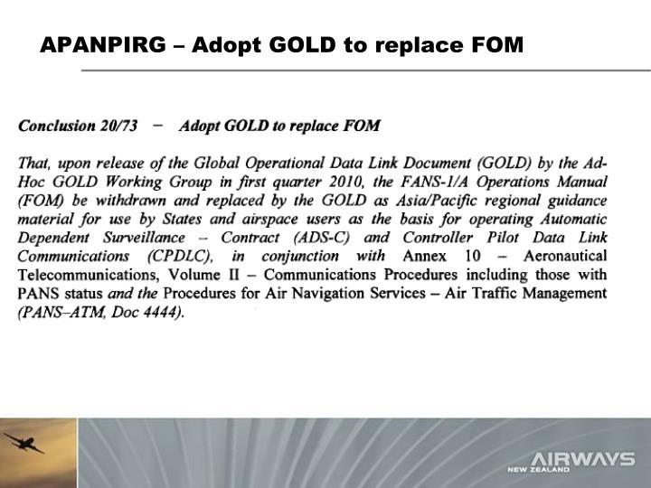 APANPIRG – Adopt GOLD to replace FOM