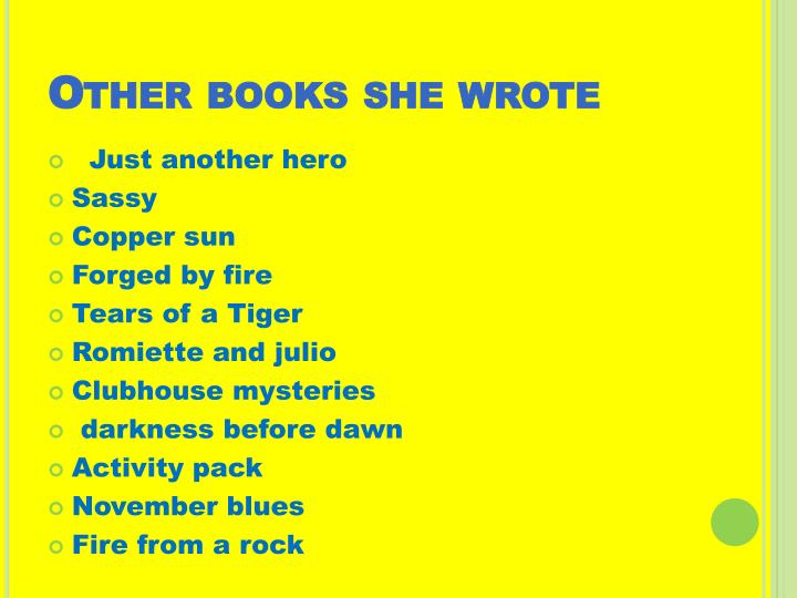Other books she wrote
