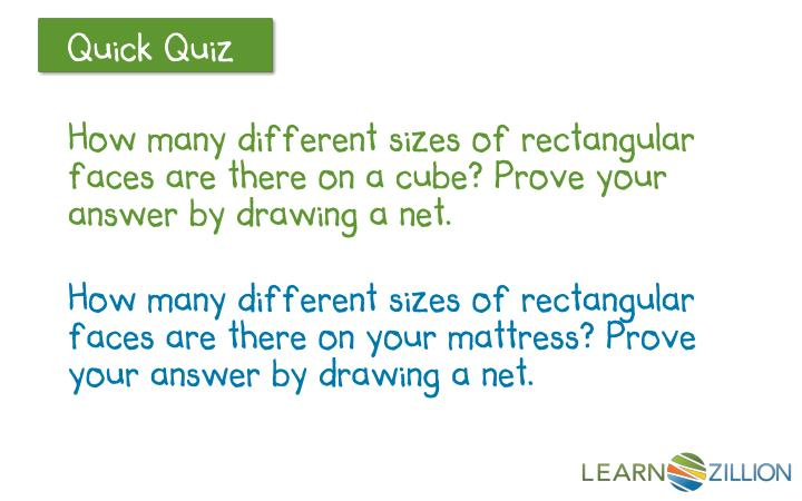 How many different sizes of rectangular faces are there on a cube? Prove your answer by drawing a net.