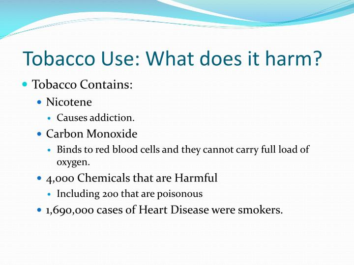 Tobacco use what does it harm