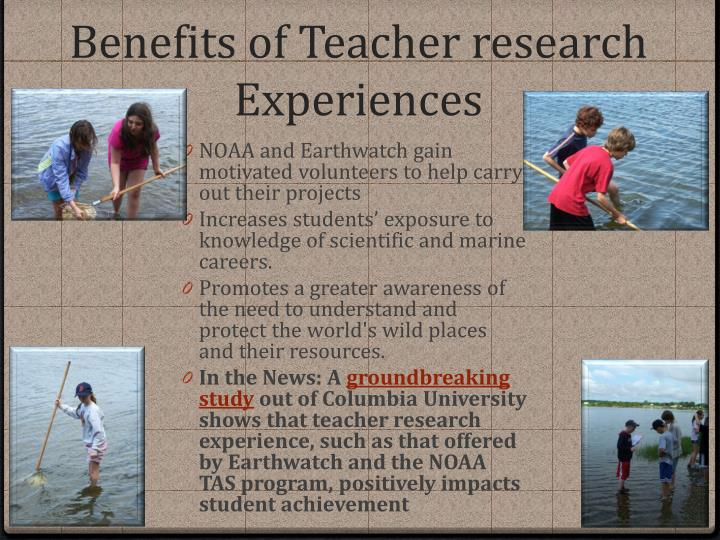 Benefits of Teacher research Experiences