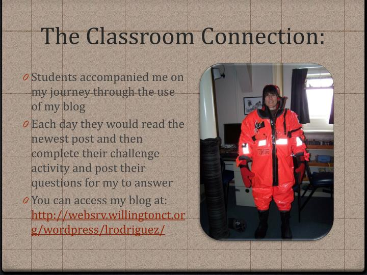 The Classroom Connection: