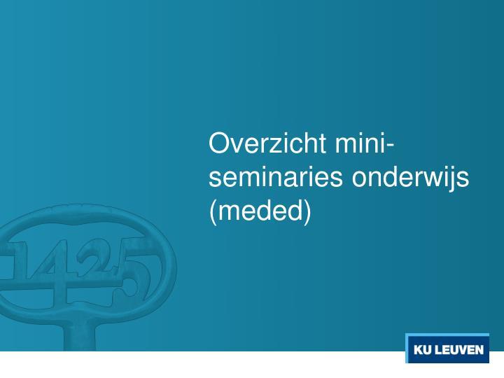 Overzicht mini-seminaries onderwijs (