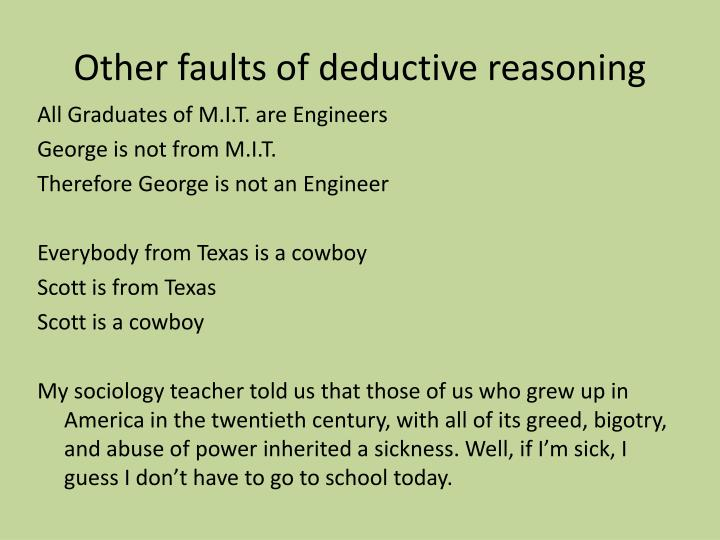 Other faults of deductive reasoning