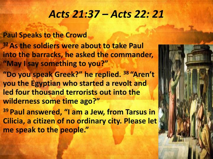 Acts 21:37 – Acts 22: 21