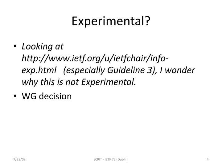 Experimental?