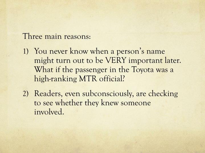 Three main reasons: