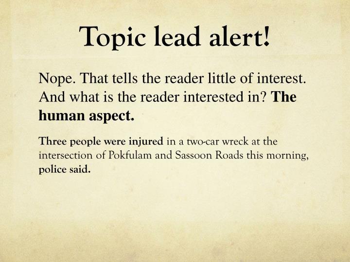 Topic lead alert!
