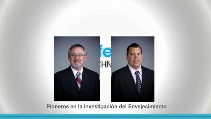 Pioneros en la investigación del Envejecimiento