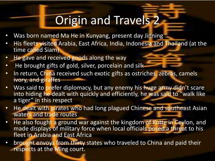 Origin and travels 2