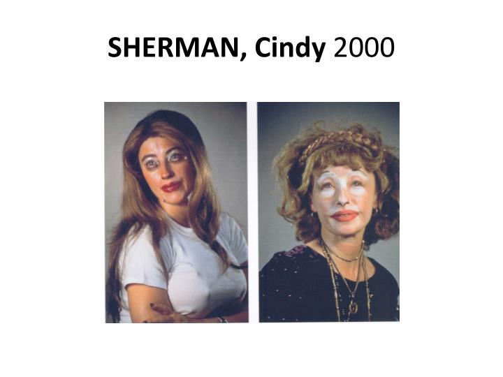 SHERMAN, Cindy
