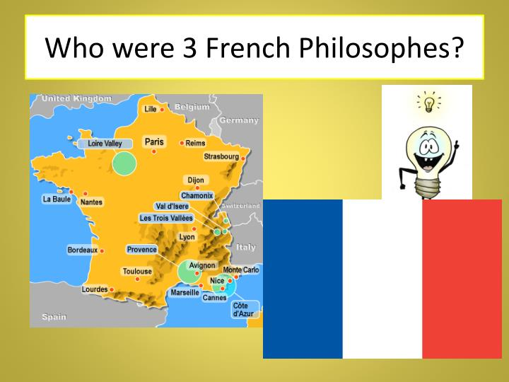 Who were 3 French