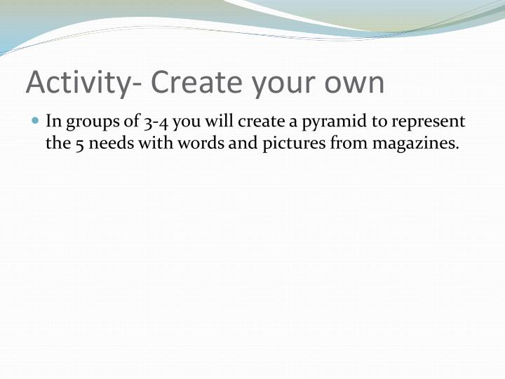 Activity- Create your own