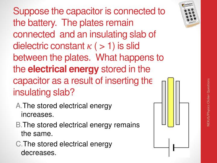 Suppose the capacitor