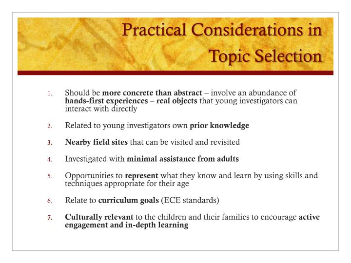 Practical Considerations in            Topic Selection