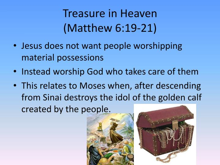 Treasure in heaven matthew 6 19 21