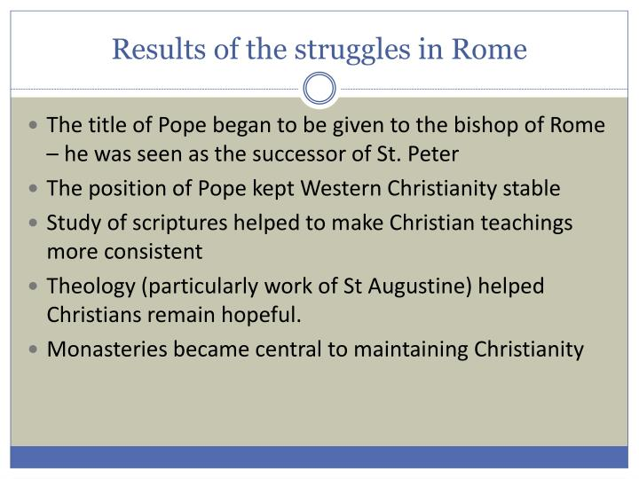 Results of the struggles in Rome