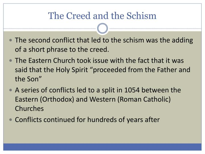 The Creed and the Schism