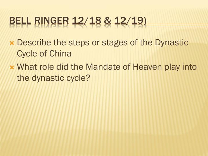 Describe the steps or stages of the Dynastic Cycle of China