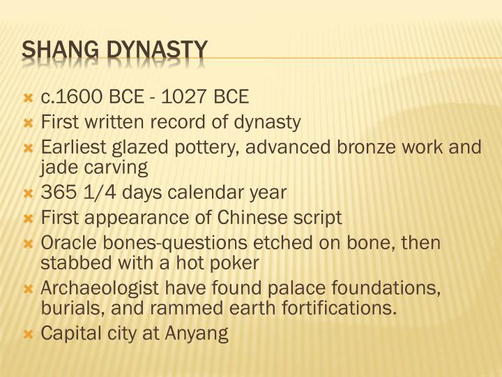 c.1600 BCE - 1027 BCE
