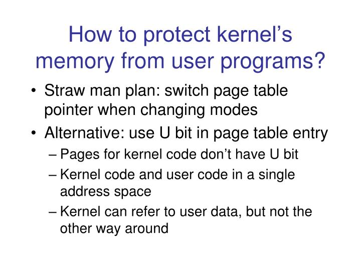 How to protect kernel's memory from user programs?