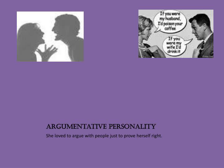 Argumentative personality