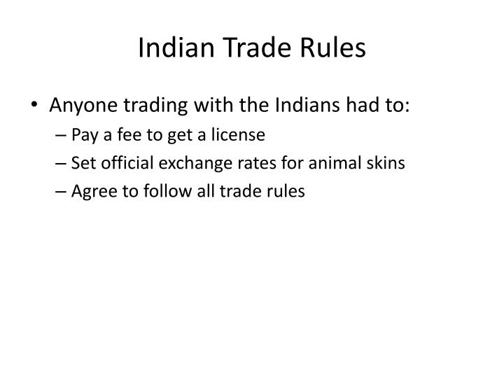 Indian Trade Rules