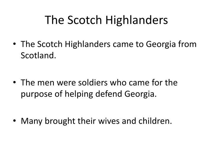 The Scotch Highlanders