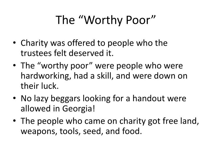 "The ""Worthy Poor"""