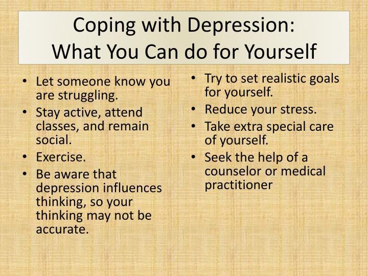 Coping depression