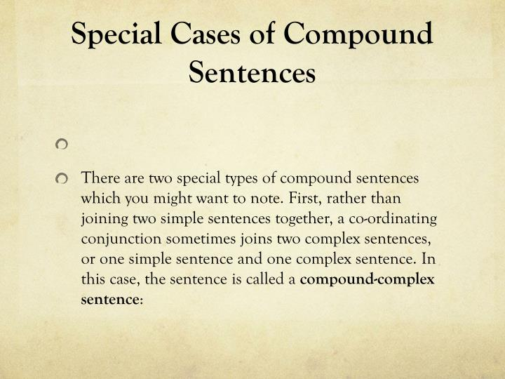 Special Cases of Compound Sentences