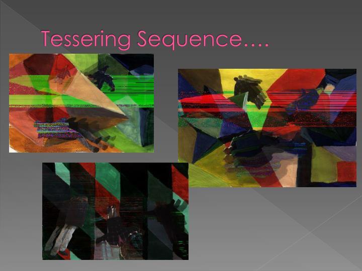 Tessering