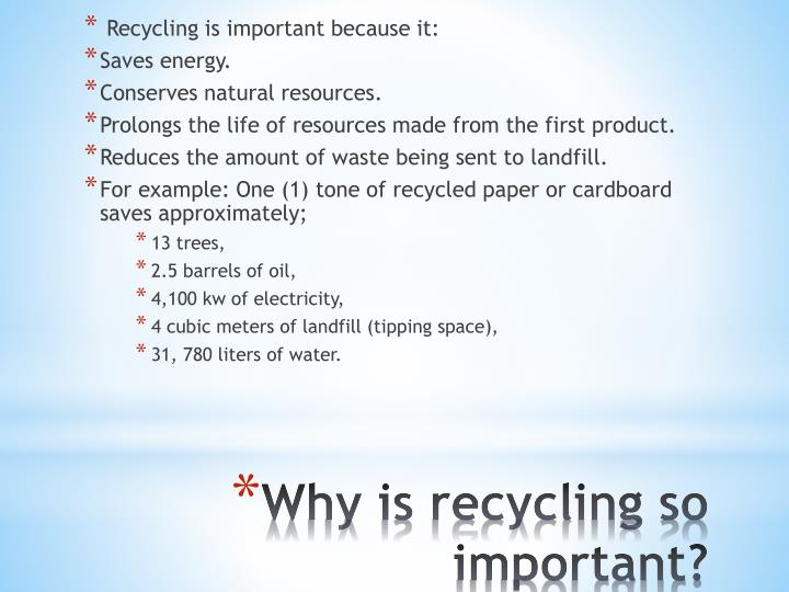 Why is recycling so important