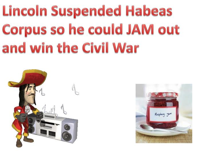 Lincoln Suspended Habeas